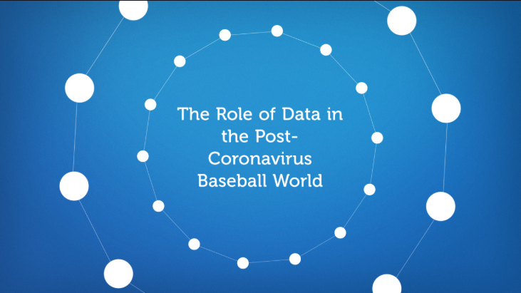 The Role of Data in the Post-Coronavirus Baseball World
