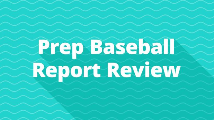 Prep Baseball Report Review