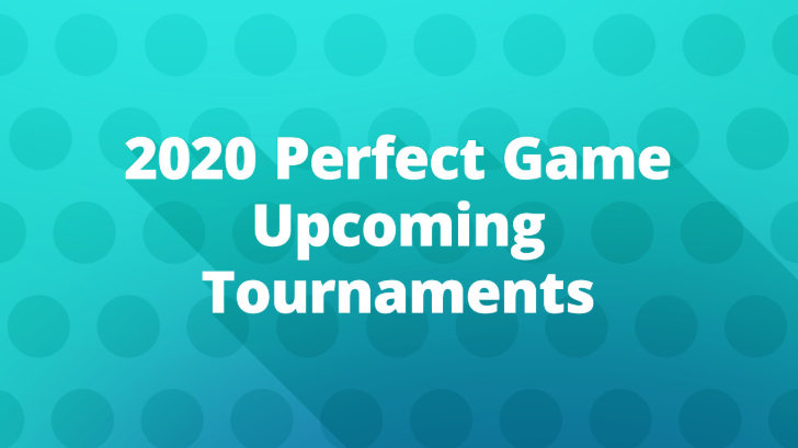 Perfect Game Tournaments