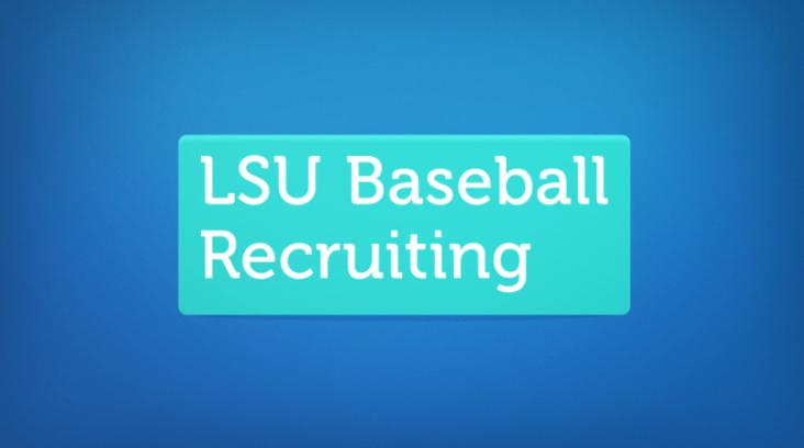LSU Baseball Recruiting