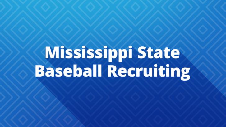 Mississippi State Baseball Recruiting