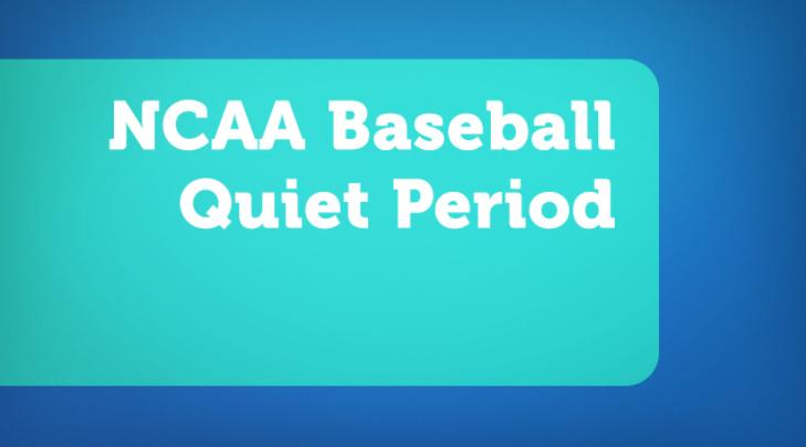 NCAA Baseball Quiet Period