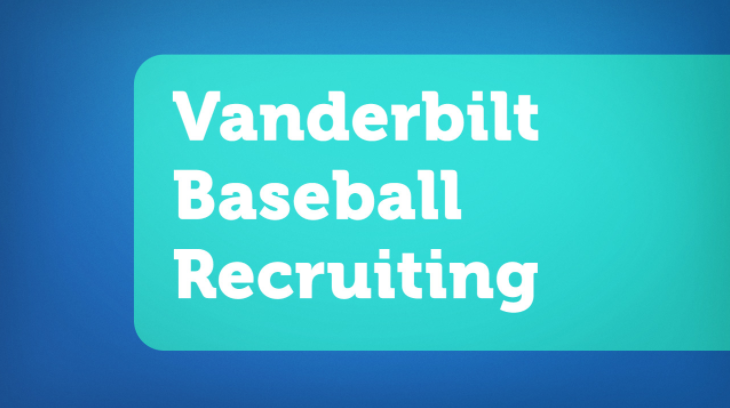 Vanderbilt Baseball Recruiting