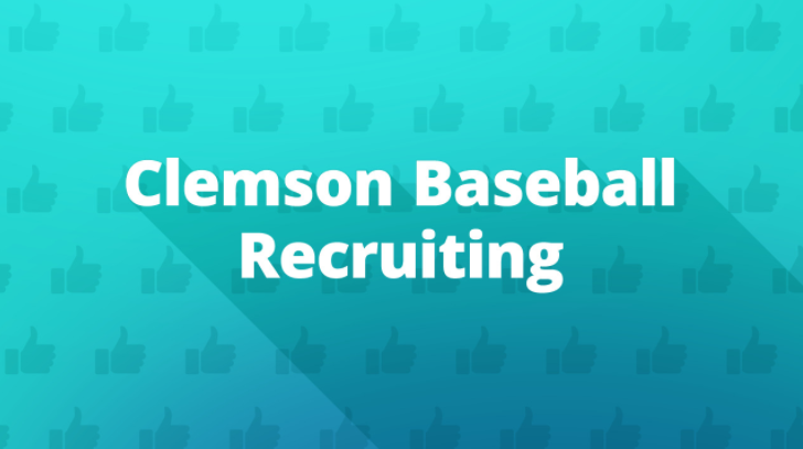 Clemson Baseball Recruiting