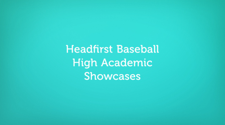 Headfirst Baseball Showcase – High Academic Events